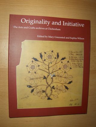 Greensted, Mary and Sophia Wilson: Originality and Initiative - The Arts and Crafts archives at Cheltenham.