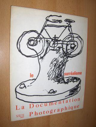 Eichart, Jacqueline: Le surrealisme - La Documentation Photographique.