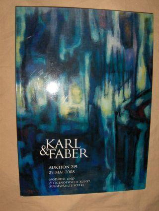 AUKTION 219 : Moderne und Zeitgenössische Kunst - Gemälde, Aquarelle, Zeichnungen, Graphik und Skulpturen - Ausgewählte Werke *.