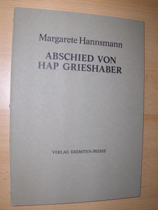 Hannsmann *, Margarete: ABSCHIED VON HAP GRIESHABER. + AUTOGRAPH. Gedicht Mit zwei Malbriefen von HAP Grieshaber.