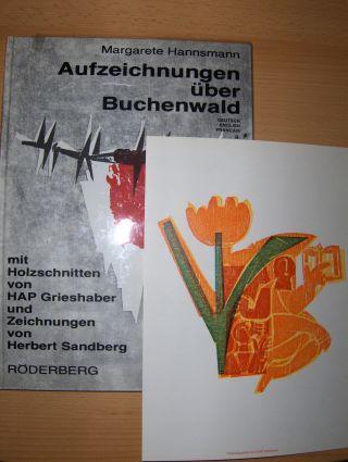 Hannsmann *, Margarete: Aufzeichnung über Buchenwald . Notes on Buchenwald - Notes sur Buchenwald. VORZUGSAUSGABE ! Mit Holzschnitten von HAP Grieshaber und Zeichnungen von Herbert Sandberg.