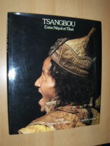 Valli, Eric und Christine de Cherisey: TSANGBOU - Entre Nepal et Tibet.