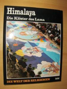 Sen, Devdan, Simon P.M. Mackenzie und Hitoshi Tamura (Photographien): Himalaya - Die Klöster des Lama *.