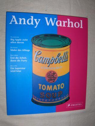 Kuhl, Isabel: Andy Warhol. Rückblende. Big Apple zieht allen davon - Die Kunst. Maler des Alltags - Das Leben. Erst die Arbeit, dann die Party - Die Liebe. Ein Superstar wird leise.