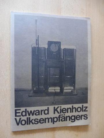 Rotzler, Willy, Roland H. Wiegenstein Jörn Merkert u. a.: Edward Kienholz Volksempfängers. Städtische Galerie im Lenbachhaus München 28. September - 20. November 1977. Deutsch / English.