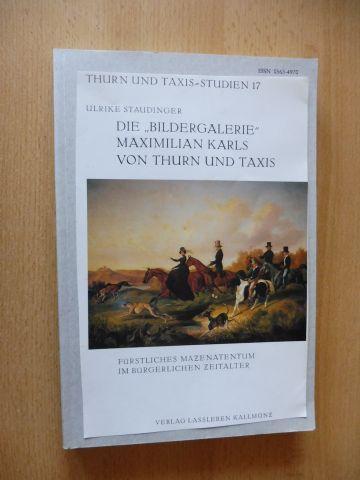 """Staudinger, Ulrike: DIE """"BILDERGALERIE"""" MAXIMILIAN KARLS VON THURN UND TAXIS - FÜRSTLICHES MÄZENATENTUM IM BÜRGERLICHEN ZEITALTER *. Geschichte der Sammlung und kritischer Katalog."""