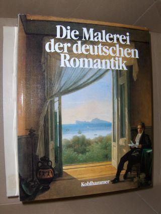Geismeier, Willi: Die Malerei der deutschen Romantik.