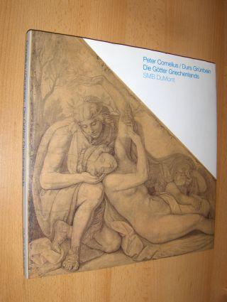 Grünbein (Textsammlung), Durs: Die Götter Griechenlands - Peter Cornelius (1783-1867) / Durs Grünbein - Die Kartons für die Fresken der Glyptothek in München aus der Nationalgalerie Berlin *.