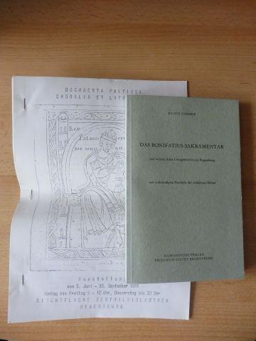 Gamber, Klaus: DAS BONIFATIUS-SAKRAMENTAR und weitere frühe Liturgiebücher aus Regensburg *. Mit vollständigem Facsimile der erhaltenen Blätter.