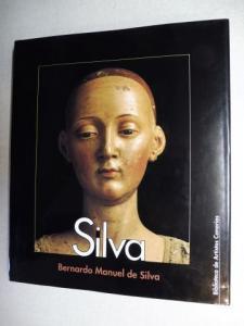 Morera, Jesus Perez: Silva - Bernardo Manuel de Silva (1655-1721) *.