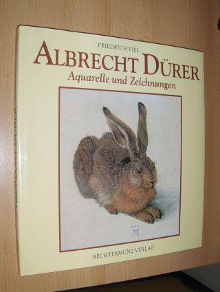 Piel, Friedrich: ALBRECHT DÜRER - Aquarelle und Zeichnungen. 0