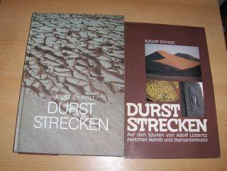 Sycholt, August und John Meinert (Hrsg.): DURST STRECKEN (Durststrecken) - Auf den Spuren von Adolf Lüderitz * zwischen Mamib und Diamantenküste.