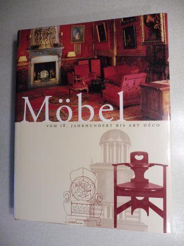 Disertori, Andrea u. Anna M. Necchi und Adriana Boidi Sassone: Möbel - VOM 18. JAHRHUNDERT BIS ART DECO *.