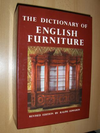 Edwards, Ralph: THE DICTIONARY OF ENGLISH FURNITURE - VOLUME ONE: ACA-CHA / VOLUME TWO: CHE-MUT / VOLUME THREE: NAI-ZUC. FROM THE MIDDLE AGES TO THE LATE GEORGIAN PERIOD BY PERCY MACQUOID AND RALF EDWARDS.