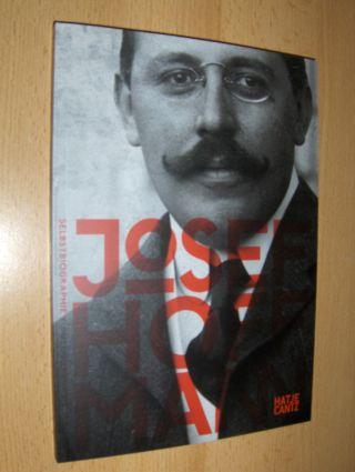 Noever (Hrsg.), Peter und Marek Pokorny (Hrsg.): JOSEF HOFFMANN SELBSTBIOGRAPHIE / AUTOBIOGRAPHY *.