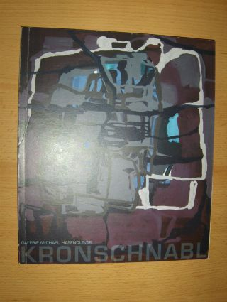 Schäffner, Wolfgang: ROLAND KRONSCHNABL *. Archäologie einer Reise.
