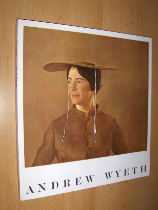 Fraser, Joseph T.: ANDREW WYETH *. TEMPERAS. WATERCOLORS. DRY BRUSH. DRAWINGS. 1938 into 1966.