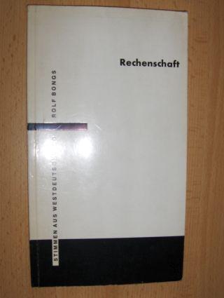 Bongs, Rolf und Inge Meidinger-Geise (Nachwort): Rechenschaft *. Drei Gedichte.