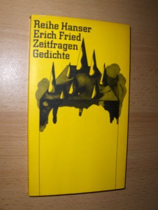 Fried, Erich: Zeitfragen *. Gedichte.