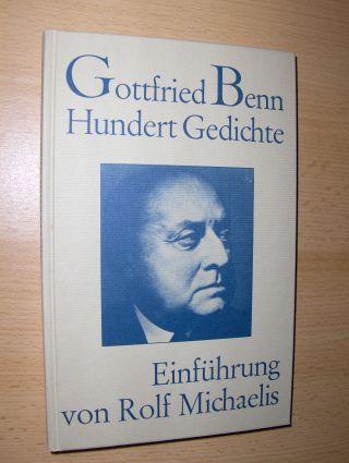 Michaelis (Einführung), Rolf: Gottfried Benn Hundert Gedichte.