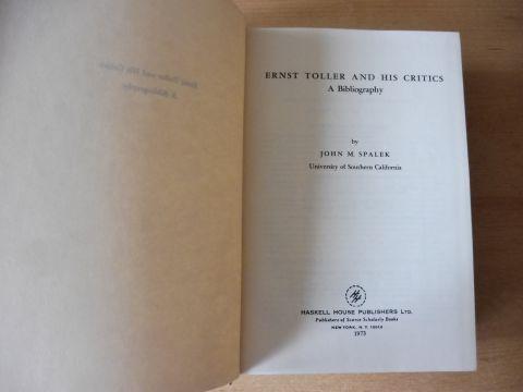 Spalek, John M.: ERNST TOLLER AND HIS CRITICS - A Bibliography.