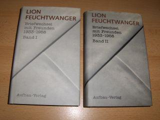 Feuchtwanger *, Lion, Harold von Hofe (Hrsg.) und Sigrid Washburn: LION FEUCHTWANGER - Briefwechsel mit Freunden 1933-1958. Band I - Band II. 2 Bände. Komplett.