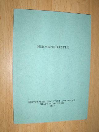 Kesten, Hermann, Nelly Sachs Horst Krüger u. a.: HERMANN KESTEN *. Ansprachen und Dokumente zur Verleihung des Kulturpreises der Stadt Dortmund Nelly-Sachs-Preis am 11. Dezember 1977.