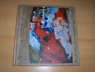 Siebenmorgen (Vorwort), Harald: ORDNUNG UND ZUFALL - Klaus Fussmann - Malerei auf Keramik *. Essay: Malerei auf irdenem Grund.