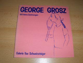 Kinkel, Hans: GEORGE GROSZ - 100 kleine Zeichnungen *.