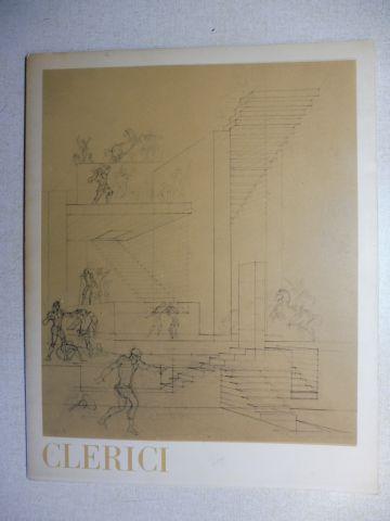 Segre, Cesare und Fabrizio Clerici: FABRIZIO CLERICI * - VARIAZIONI ARIOSTESCHE - L`ORLANDO FURIOSO. Ausstellung / Exhibition in der GALLERIA CA` D`ORO - ROMA 1979 (Numer. 32).