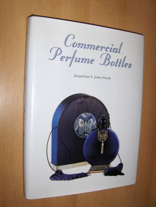Jones-North, Jacqueline Y. and Duane Young (Photogr.): Commercial Perfume Bottles *.