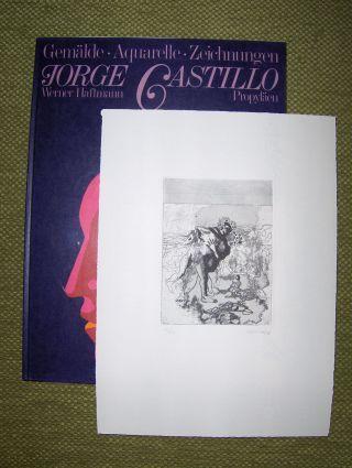 Haftmann (Text), Werner und Jean-Luc Daval (Bildbeschr.): JORGE CASTILLO *. + ORIGINALGRAPHIK. Gemälde Aquarelle Zeichnungen.