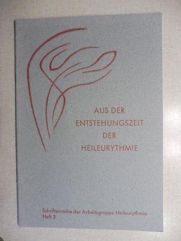 Hueck, Gerda: AUS DER ENTWICKLUNG DER HEILEURYTHMIE *.