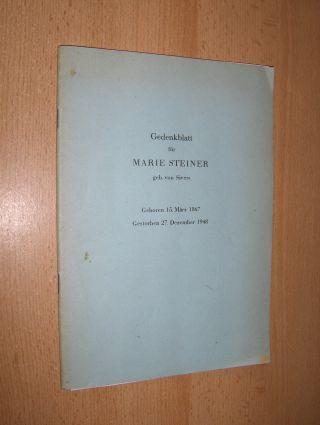 Bopp, Walter, Rudolf Steiner Marie Steiner - Sivers u. a.: Gedenkblatt für MARIE STEINER geb. von Sivers - Geboren 15. März 1867 - Gestorben 27. Dezember 1948. Mit Beiträgen.