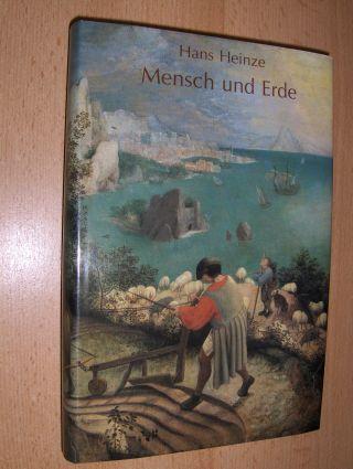 Heinze, Hans: MENSCH UND ERDE. Geisteswissenschaftliche Leitbilder zur Landwirtschaft - Von der Durchdringung des landwirtschaftlichen Lebens mit geisteswissenschaftlichen Impulsen - Auf dem Wege zu einem neuen Bild der Evolution.
