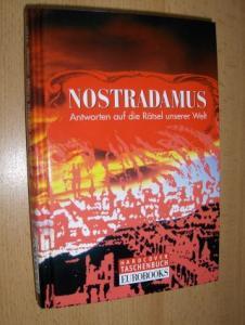 Friedrich, Ina und Leoni Rams: NOSTRADAMUS - Antworten auf die Rätsel unserer Welt *.