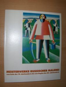 Borger (Vorwort), Hugo: MEISTERWERKE RUSSISCHER MALEREI *. Vom Ende des 19. Jahrhunderts bis zum Beginn des 20. Jahrhunderts.