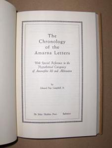 Campbell, Jr., Edward Fay: The Chronology of the Amarna Letters. With Special Reference to the Hypothetical Coregency of Amenophis III and Akhenaten.