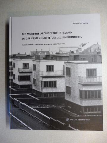 Seelow, Atli Magnus: DIE MODERNE ARCHITEKTUR IN ISLAND IN DER ERSTEN HÄLFTE DES 20. JAHRHUNDERTS. TRANSFERPROZESSE ZWISCHEN ADAPTION UND EIGENSTÄNDIGKEIT.
