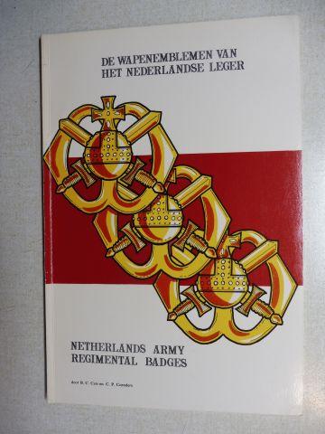 Cats, B.C. and C.P. Coenders: Netherlands army Regimental badges / De wapenemblemen van het Nederlandse Leger, Holländisch/Englisch.