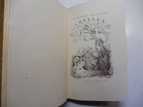 Geßner (Gessner) *, Sal. (Salomon): IDYLLEN. Lithographien und Vignetten von Hugo Steiner-Prag.