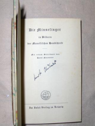 Naumann (Geleitwort), Hans: Die Minnesinger in Bildern der Manessischen Handschrift *. Insel-Bücherei Nr. 450.