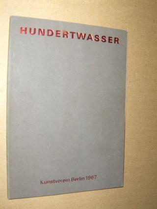 Stowasser (Hundertwasser), Friedrich: HUNDERTWASSER *. Gemälde von 1964 bis 1967.