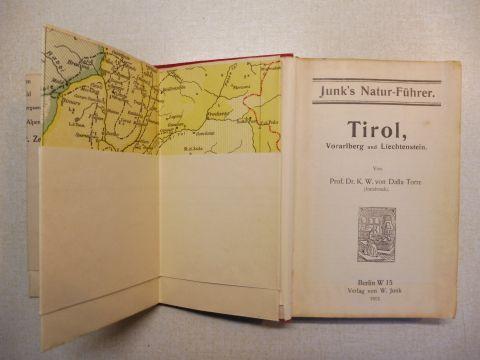Dalla Torre (Innsbruck), Prof. Dr. K.W. von und W. Junk (Verleger): Junk`s Natur-Führer: TIROL, Vorarlberg und Liechtenstein.
