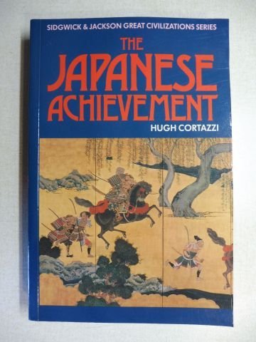 Cortazzi, Hugh: THE JAPANESE ACHIEVEMENT *.
