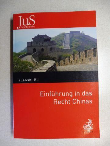 Bu, Yuanshi: Einführung in das Recht Chinas *.
