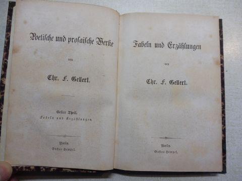 Gellert *, Chr. F. Christian Fürchtegott: Fabeln und Erzählungen *.