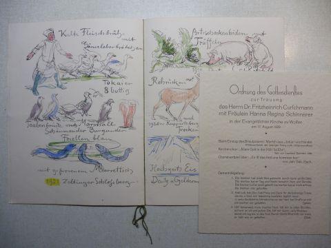 Schinnerer *, Adolf: ADOLF SCHINNERER * : SPEISENFOLGE (Hochzeitsmenü) Hochzeitsfeier von Frl. Hanna Schinnerer und Herrn Dr. Fritzheinrich Curschmann - Wolfen am 17. August 1929. Menu (Menü) mit lithogr.-Illustrationen (+ auf 4 S.-Heft 8° Büttenpapier...