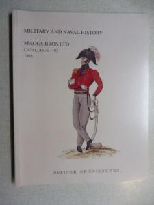 Maggs Bros Ltd.: MAGGS BROS CATALOGUE 1192 : MILITARY AND NAVAL HISTORY.