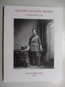 Maggs Bros Ltd.: MAGGS BROS CATALOGUE 1198 : MILITARY AND NAVAL HISTORY.